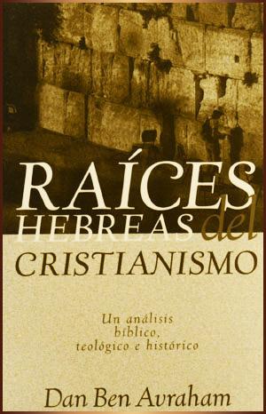 """Click para descargar """"Raíces Hebreas del Cristianismo"""""""