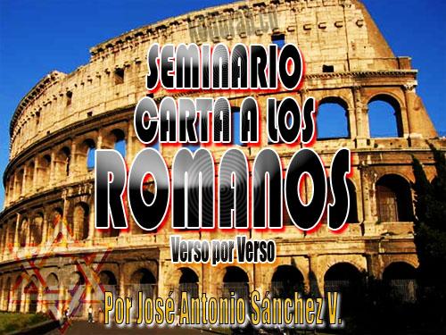 Seminario de la carta a los Romanos  Verso por Verso