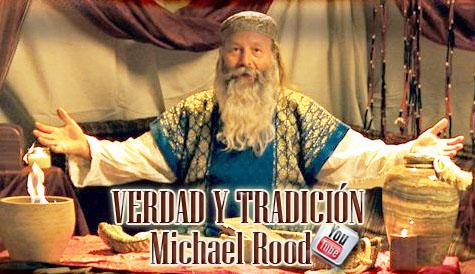 Verdad Y Tradición por Michael Rood