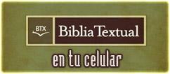 Biblia Textual en tu móvil