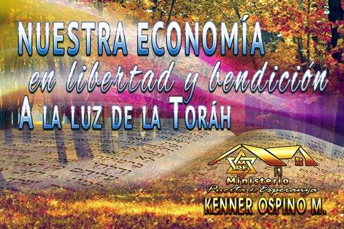 Nuestra economía en bendición y libertad a la luz de la Toráh